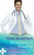 Emergency In Maternity (Mills & Boon Medical)