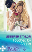 Touched By Angels (Mills & Boon Medical) (Dalverston Hospital, Book 2)