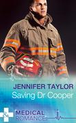 Saving Dr Cooper (Mills & Boon Medical)