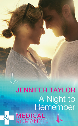 A Night To Remember (Mills & Boon Medical) (The A and E, Book 27)