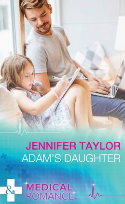 Adam's Daughter (Mills & Boon Medical)