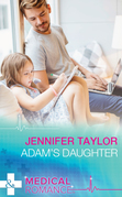 Adam's Daughter (Mills & Boon Medical)