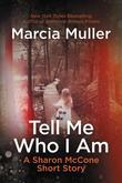 Tell Me Who I Am: A Sharon McCone Short Story