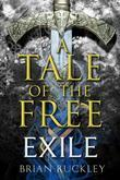 A Tale of the Free: Exile