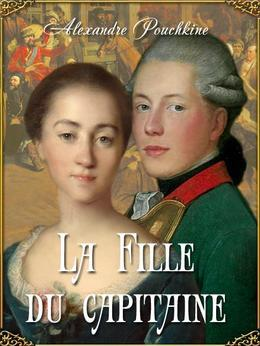La Fille du capitaine (dition illustre)