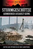 Sturmgeschtze - Amoured Assault Guns
