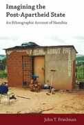 Imagining the Post-Apartheid State: An Ethnographic Account of Namibia