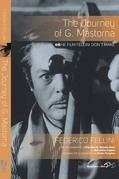 The Journey of G. Mastorna: The Film Fellini Didn't Make