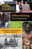 Differentiating Development: Beyond an Anthropology of Critique