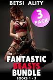 The Fantastic Beasts Bundle - 3 Pack - Books 1-3 (Bestiality Zoophilia Knotting Dog Sex Bundle Collection Taboo Incest Erotica XXX)