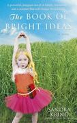 The Book of Bright Ideas: A Novel