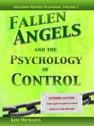 Fallen Angels and the Psychology of Control