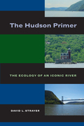 The Hudson Primer: The Ecology of an Iconic River