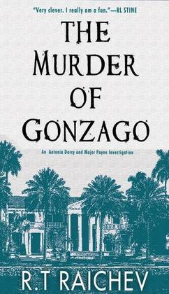 Murder of Gonzago: An Antonia Darcy and Major Payne Investigation