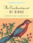 An Enchantment of Birds: Memories from a Birder's Life