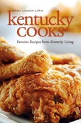 Kentucky Cooks: Favorite Recipes from Kentucky Living
