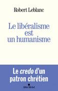 Le Libéralisme est un humanisme