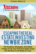 Escaping the Real Estate Investing Newbie Zone