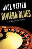 Riviera Blues: A Crang Mystery