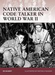 Native American Code Talker in World War II