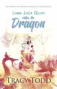 Brave Lotus Flower Rides The Dragon