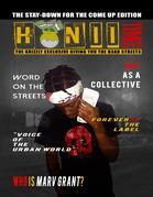 HuniiTymez Magazine: The Grizzly Exclusive Giving You The B3ar Streets