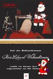 Toni der Weihnachtsmann: Mein Leben als Weihnachtsmann