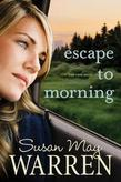 Escape to Morning