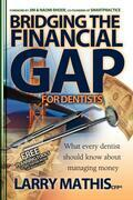 Bridging The Financial Gap for Dentists