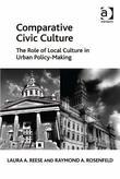 Comparative Civic Culture: The Role of Local Culture in Urban Policy-Making