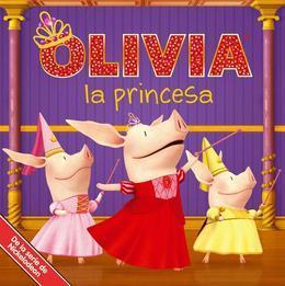 OLIVIA la princesa (Olivia the Princess)