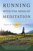 Running with the Mind of Meditation: Lessons for Training Body and Mind