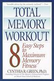 Total Memory Workout: 8 Easy Steps to Maximum Memory Fitness