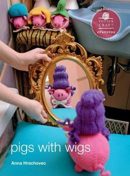 Pigs with Wigs: E-Pattern from Knitting Mochimochi