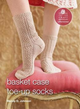 Basket Case Socks: E-Pattern from Toe-Up Socks for Every Body