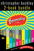 Christopher Buckley: 2-Book Bundle