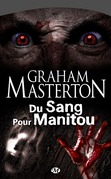 Du Sang pour Manitou
