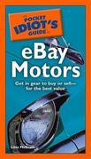 The Pocket Idiot's Guide to eBay Motors