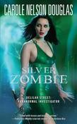 Silver Zombie: Delilah Street: Paranormal Investigator