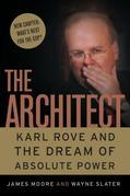 The Architect: Karl Rove and the End of the Democratic Party