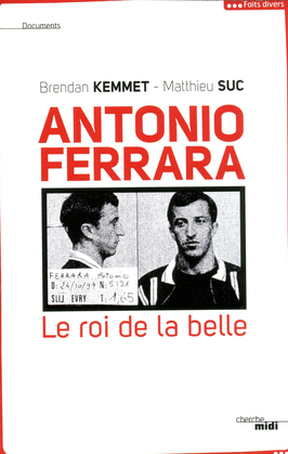 Antonio Ferrara, le roi de la belle