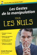 Les Gestes de la manipulation Pour les Nuls