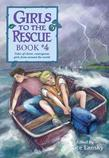 Girls to the Rescue Book #4: Tales of Clever, Courageous Girls from Around the World