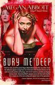 Bury Me Deep: A Novel