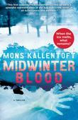 Midwinter Blood: A Thriller