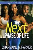 The Next Phase of Life: A Novel