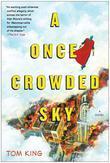 A Once Crowded Sky: A Novel