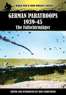 German Paratroops 1939-45: The Fallschirmjager