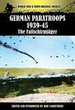 German Paratroops 1939-45: The Fallschirmjager