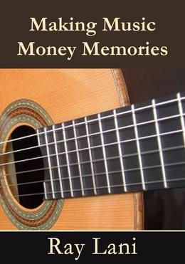 Making Music Money Memories